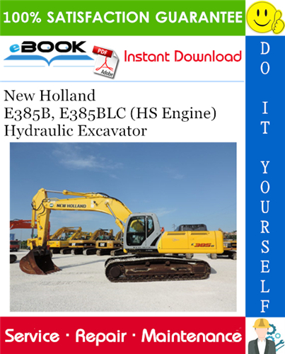 Thumbnail ☆☆ Best ☆☆ New Holland E385B, E385BLC (HS Engine) Hydraulic Excavator Service Repair Manual
