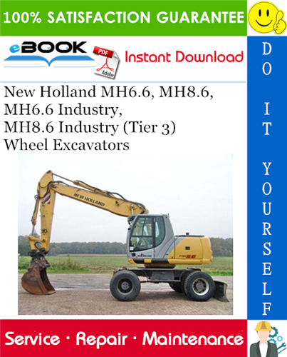 Thumbnail ☆☆ Best ☆☆ New Holland MH6.6, MH8.6, MH6.6 Industry, MH8.6 Industry (Tier 3) Wheel Excavators Service Repair Manual
