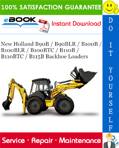 Thumbnail ☆☆ Best ☆☆ New Holland B90B / B90BLR / B100B / B100BLR / B100BTC / B110B / B110BTC / B115B Backhoe Loaders Service Repair Manual