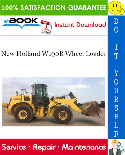 Thumbnail ☆☆ Best ☆☆ New Holland W190B Wheel Loader Service Repair Manual