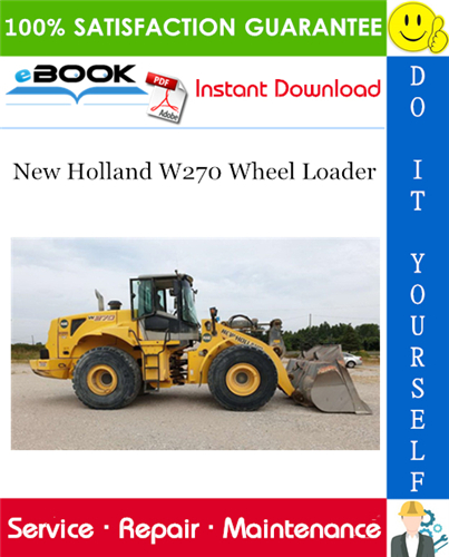 Thumbnail ☆☆ Best ☆☆ New Holland W270 Wheel Loader Service Repair Manual