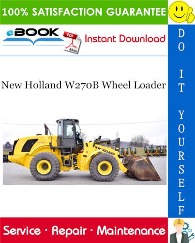 Thumbnail ☆☆ Best ☆☆ New Holland W270B Wheel Loader Service Repair Manual