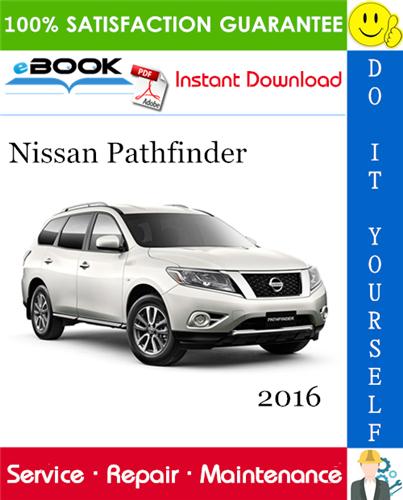 Thumbnail ☆☆ Best ☆☆ 2016 Nissan Pathfinder Service Repair Manual