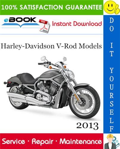 Pay for ☆☆ Best ☆☆ 2013 Harley-Davidson V-Rod Models (VRSCDX, VRSCF) Motorcycle Service Repair Manual + Electrical Diagnostic Manual