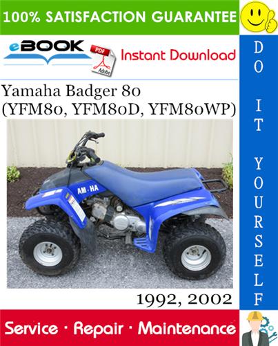 Best  U2606 U2606 Yamaha Badger 80  Yfm80  Yfm80d  Yfm80wp  Atv Service Repair Manual   Assembly Manual