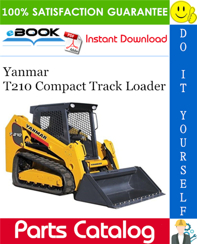 Pay for ☆☆ Best ☆☆ Yanmar T210 Compact Track Loader Parts Catalog Manual