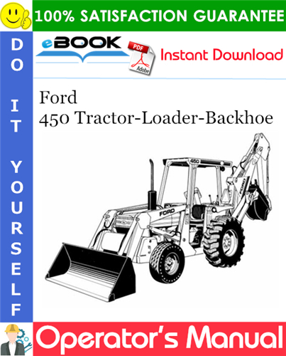 Pay for ☆☆ Best ☆☆ Ford 450 Tractor-Loader-Backhoe Operators Manual