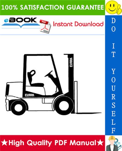 Pay for ☆☆ Best ☆☆ Clark ESM12, ESM15S, ESM15, ESM17, ESM20, ESM22, ESM25 Forklift Trucks Service Repair Manual