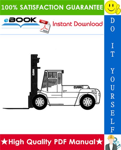 Pay for ☆☆ Best ☆☆ Clark CDP 100, CDP 164 Forklift Trucks Service Repair Manual