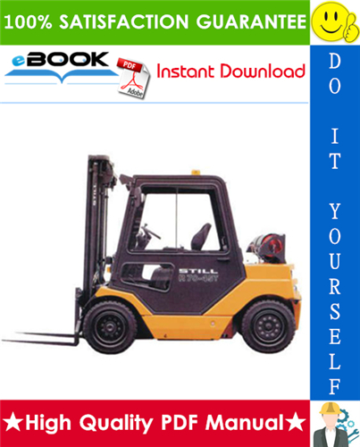 Pay for ☆ High-Quality ☆ Still R70-35T, R70-40T, R70-45T LPG Fork Truck Service Repair Manual