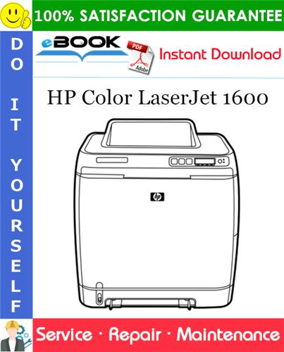 Pay for ☆☆ Best ☆☆ HP Color LaserJet 1600 Service Repair Manual