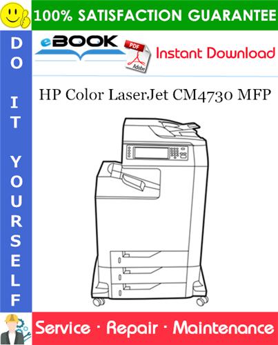 Pay for ☆☆ Best ☆☆ HP Color LaserJet CM4730 MFP Service Repair Manual