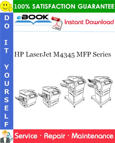 Pay for ☆☆ Best ☆☆ HP LaserJet M4345 MFP Series Service Repair Manual