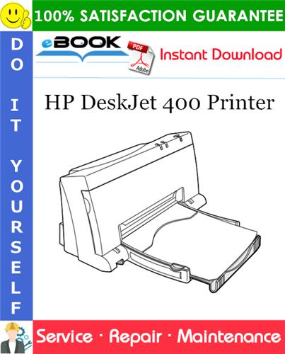 Pay for ☆☆ Best ☆☆ HP DeskJet 400 Printer Service Repair Manual