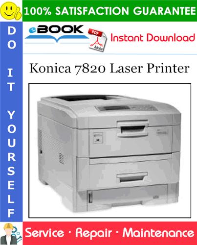 Pay for ☆☆ Best ☆☆ Konica 7820 Laser Printer Service Repair Manual