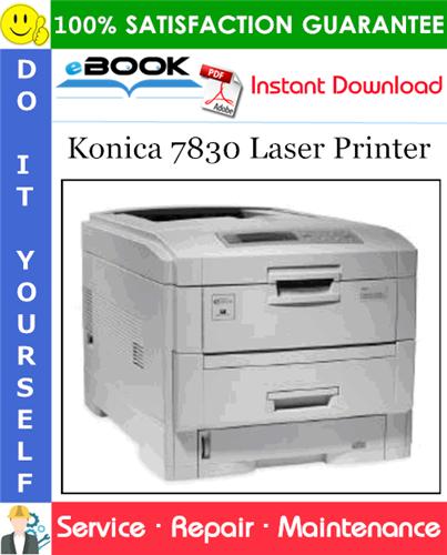 Pay for ☆☆ Best ☆☆ Konica 7830 Laser Printer Service Repair Manual