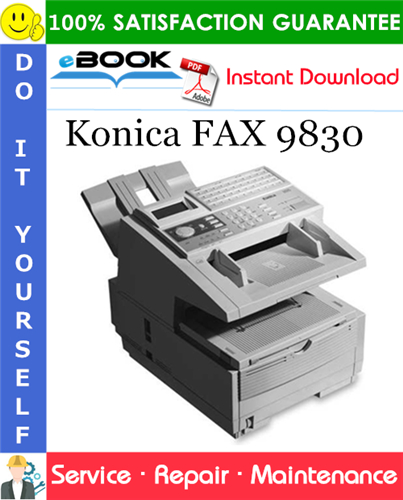 Pay for ☆☆ Best ☆☆ Konica FAX 9830 Service Repair Manual