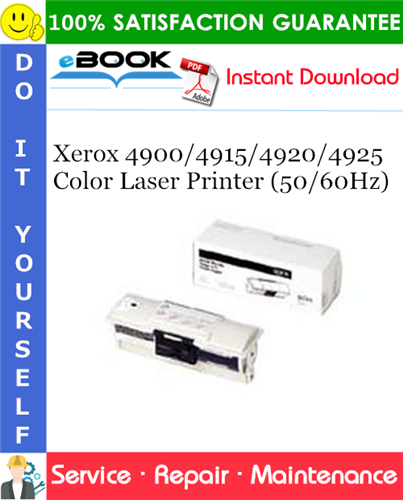 Pay for ☆☆ Best ☆☆ Xerox 4900/4915/4920/4925 Color Laser Printer (50/60Hz) Service Repair Manual