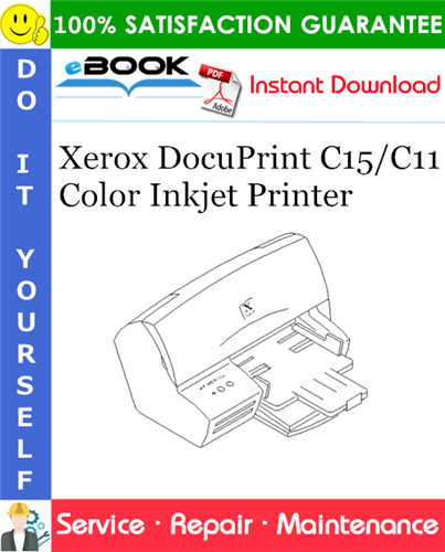 Pay for ☆☆ Best ☆☆ Xerox DocuPrint C15/C11 Color Inkjet Printer Service Repair Manual