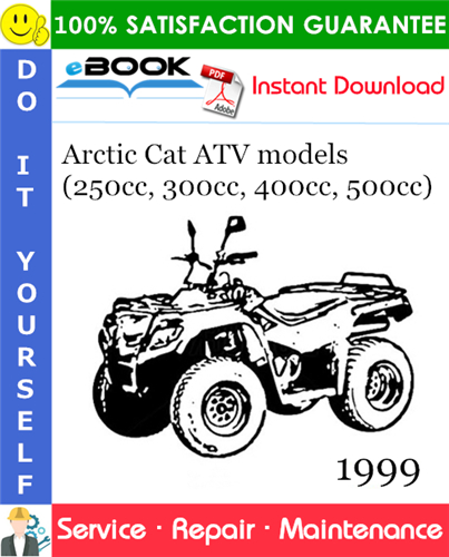 Pay for ☆☆ Best ☆☆ 1999 Arctic Cat ATV models (250cc, 300cc, 400cc, 500cc) Service Repair Manual