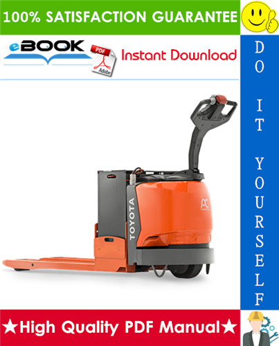 Pay for ☆☆ Best ☆☆ Toyota 8HBW30, 8HBE30, 8HBC30, 8HBE40, 8HBC40, 8TB50 Pallet Trucks Service Repair Manual (Serial Number: 36001 and up)