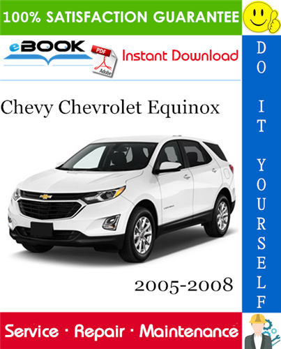 Pay for ☆☆ Best ☆☆ Chevy Chevrolet Equinox Service Repair Manual 2005-2008 Download