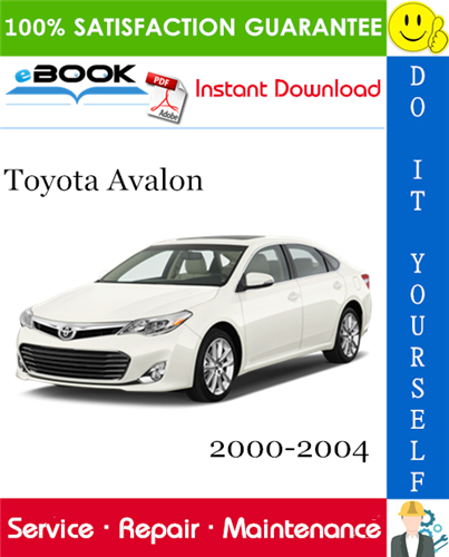 Pay for ☆☆ Best ☆☆ Toyota Avalon Service Repair Manual 2000-2004 Download