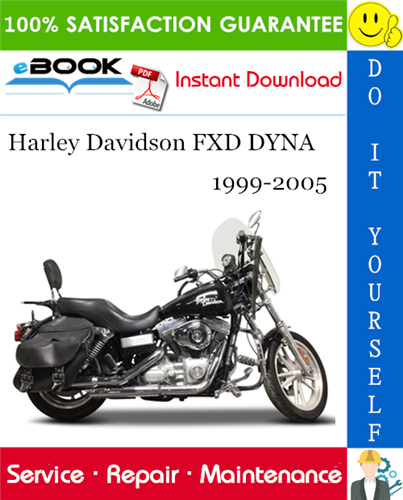Pay for ☆☆ Best ☆☆ Harley Davidson FXD DYNA Motorcycle Service Repair Manual 1999-2005 Download
