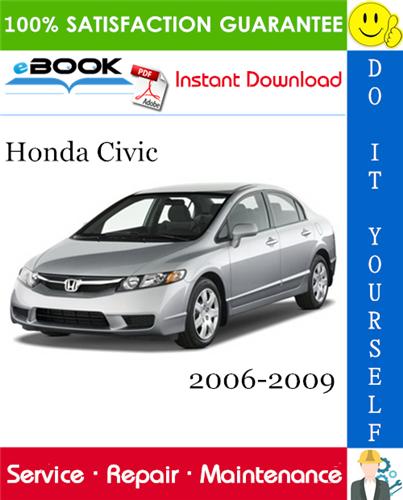 Pay for ☆☆ Best ☆☆ Honda Civic Service Repair Manual 2006-2009 Download