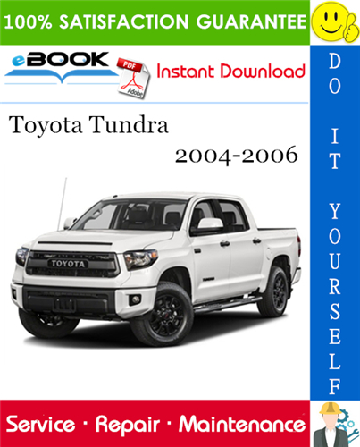 Pay for ☆☆ Best ☆☆ Toyota Tundra Service Repair Manual 2004-2006 Download