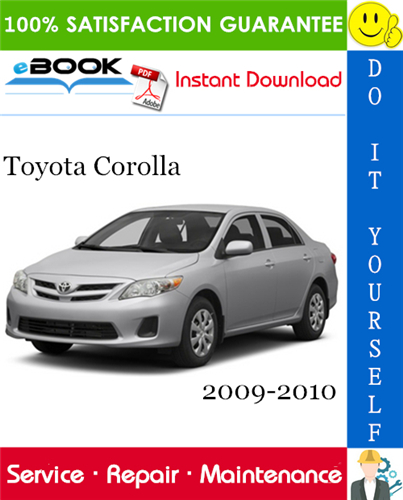 Pay for ☆☆ Best ☆☆ Toyota Corolla Service Repair Manual 2009-2010 Download