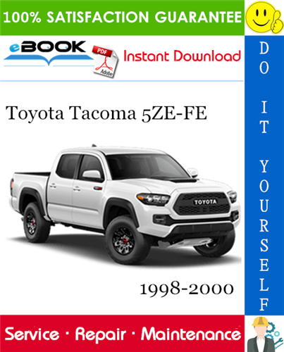 Pay for ☆☆ Best ☆☆ Toyota Tacoma 5ZE-FE Service Repair Manual 1998-2000 Download
