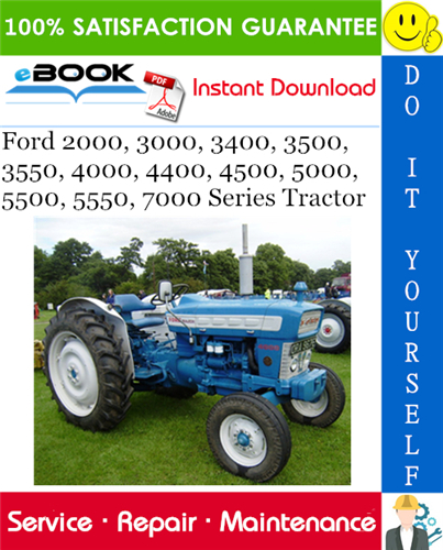 Pay for ☆☆ Best ☆☆ Ford 2000, 3000, 3400, 3500, 3550, 4000, 4400, 4500, 5000, 5500, 5550, 7000 Series Tractor Service Repair Manual