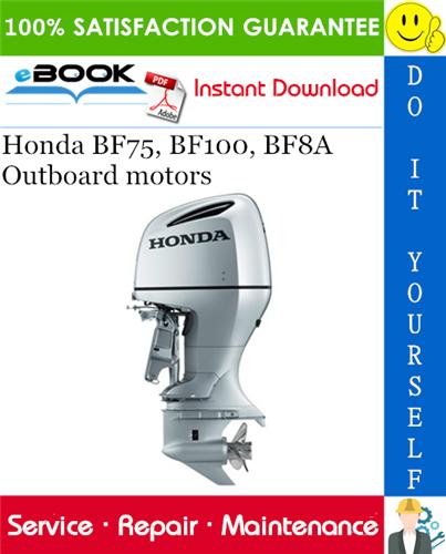 Best  U2606 U2606 Honda Bf75  Bf100  Bf8a Outboard Motors Service