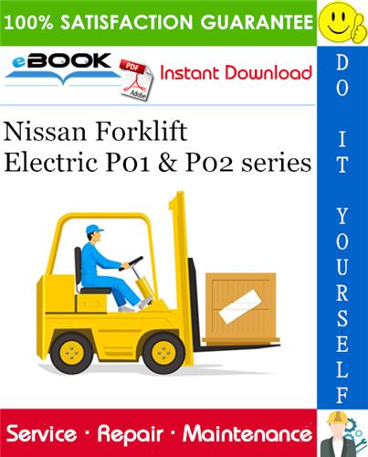 Best  U2606 U2606 Nissan Forklift Electric P01  U0026 P02 Series Service