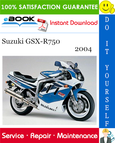 Pay for ☆☆ Best ☆☆ 2004 Suzuki GSX-R750 Motorcycle Service Repair Manual