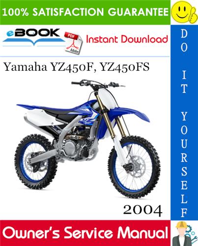 Best  U2606 U2606 2004 Yamaha Yz450f  Yz450fs Motorcycle Owners