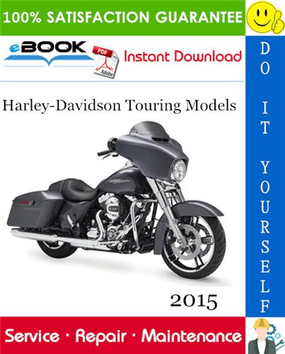 Pay for ☆☆ Best ☆☆ 2015 Harley-Davidson Touring Models (FLHTCU, FLHTCL, FLHTCTC, FLHTK, FLHTL, FLHR, FLHC, FLHX, FLHS, FLTRX, FLTRS) Motorcycle Service Repair Manual + Wiring and C