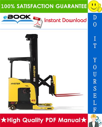 Pay for ☆☆ Best ☆☆ Hyster N35ZRS, N40ZRS, N30ZDRS (A265) Lift Trucks Service Repair Manual