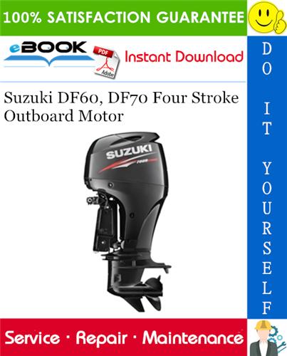 Best  U2606 U2606 Suzuki Df60  Df70 Four Stroke Outboard Motor Service Repair Manual