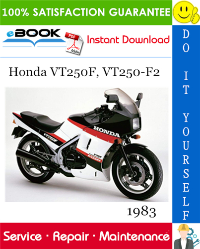 Pay for ☆☆ Best ☆☆ 1983 Honda VT250F, VT250-F2 Motorcycle Service Repair Manual