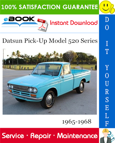 Pay for ☆☆ Best ☆☆ Datsun Pick-Up Model 520 Series Service Repair Manual 1965-1968 Download