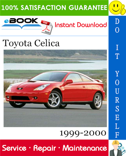 Pay for ☆☆ Best ☆☆ Toyota Celica Service Repair Manual 1999-2000 Download