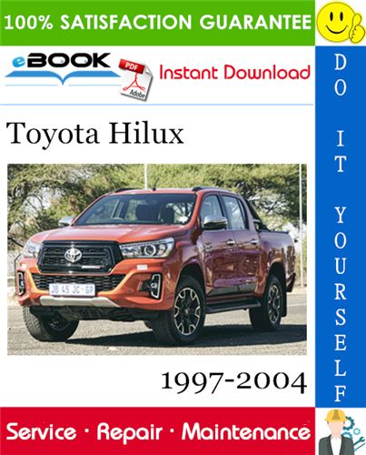 Pay for ☆☆ Best ☆☆ Toyota Hilux Service Repair Manual 1997-2004 Download