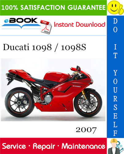 Pay for ☆☆ Best ☆☆ 2007 Ducati 1098 / 1098S Motorcycle Service Repair Manual