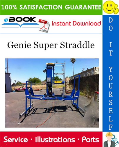 Pay for ☆☆ Best ☆☆ Genie Super Straddle Parts Manual