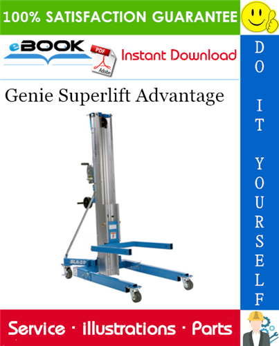 Pay for ☆☆ Best ☆☆ Genie Superlift Advantage Parts Manual (Serial Number Range: from SLA04-25259)