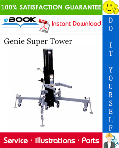 Pay for ☆☆ Best ☆☆ Genie Super Tower Parts Manual