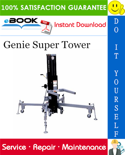 Pay for ☆☆ Best ☆☆ Genie Super Tower Service Repair Manual