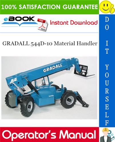 Pay for ☆☆ Best ☆☆ GRADALL 544D-10 Material Handler Owner/Operator Manual